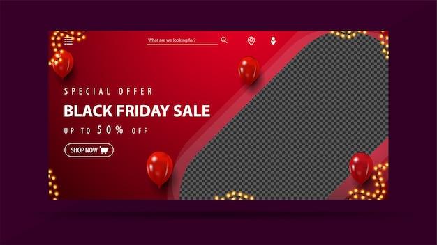 Oferta specjalna, black friday sale, do 50% zniżki, czerwony baner rabatowy z miejscem na zdjęcie, balony i ramka na girlandę.