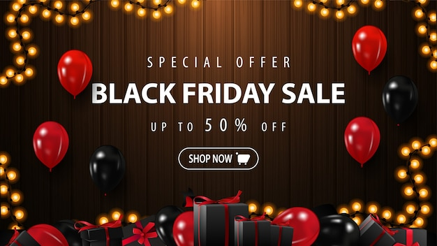 Oferta specjalna, wyprzedaż black friday, brązowy baner rabatowy z czerwono-czarnymi balonami, guzikiem i drewnianym tłem