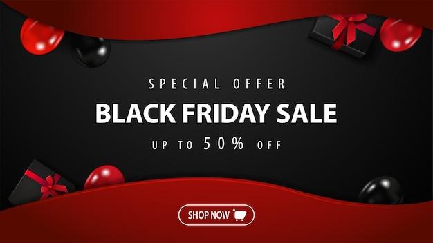 Oferta specjalna, wyprzedaż w czarny piątek, do 50% zniżki, czarno-czerwony baner rabatowy z prezentami, balonami i przyciskiem do twojej strony internetowej, widok z góry