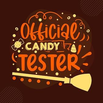 Oficjalny tester cukierków typografia szablon cytatu premium vector design