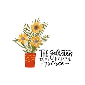 Ogród to moje szczęśliwe miejsce ręcznie rysowane napis cytat i domowa roślina doniczkowa