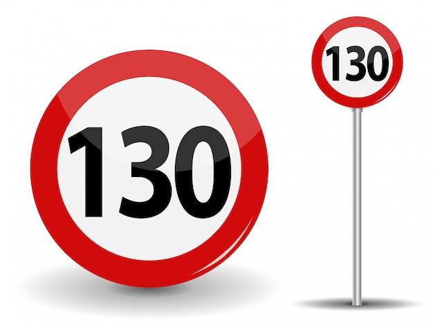 Okrągły czerwony znak drogowy ograniczenie prędkości 130 kilometrów na godzinę.