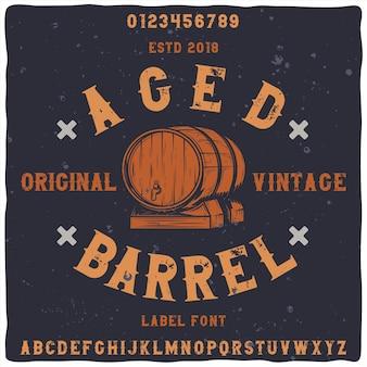 """Oryginalny krój pisma o nazwie """"aged barrel""""."""