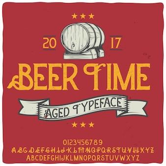 """Oryginalny krój pisma o nazwie """"beer time"""""""