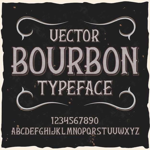 """Oryginalny krój pisma o nazwie """"bourbon""""."""