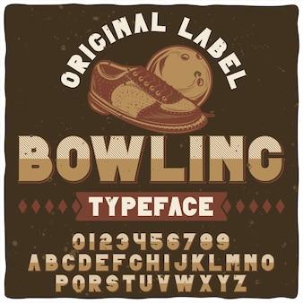 """Oryginalny krój pisma o nazwie """"bowling""""."""