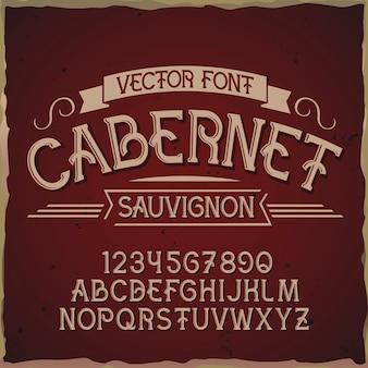 """Oryginalny krój pisma o nazwie """"cabernet""""."""