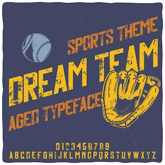 Oryginalny krój pisma o nazwie dream team. dobra, ręcznie wykonana czcionka do każdego projektu etykiety.