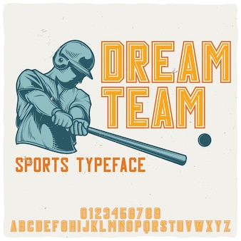 """Oryginalny krój pisma o nazwie """"dream team""""."""