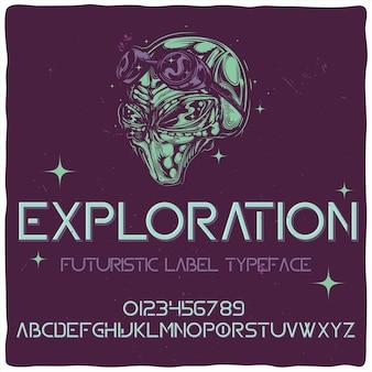 """Oryginalny krój pisma o nazwie """"eksploracja"""""""