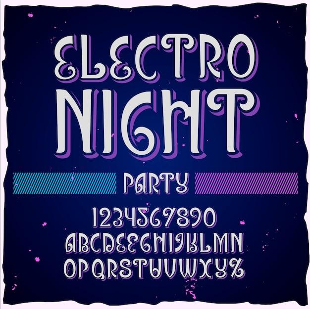 """Oryginalny krój pisma o nazwie """"electro night""""."""