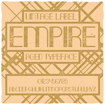 """Oryginalny krój pisma o nazwie """"empire"""""""