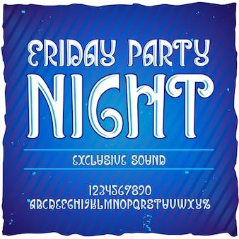"""Oryginalny krój pisma o nazwie """"friday party night""""."""