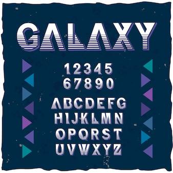 """Oryginalny krój pisma o nazwie """"galaxy""""."""