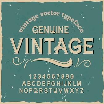 """Oryginalny krój pisma o nazwie """"genuine vintage"""". dobra, ręcznie wykonana czcionka do każdego projektu etykiety."""