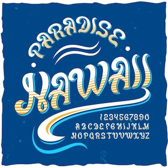 """Oryginalny krój pisma o nazwie """"hawaii""""."""