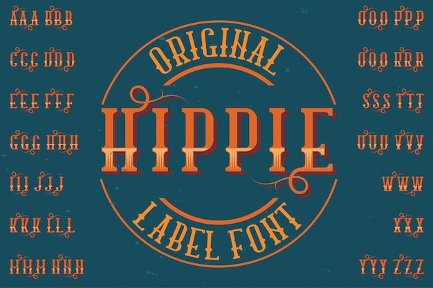 """Oryginalny krój pisma o nazwie """"hippie"""". dobry w użyciu w każdym projekcie etykiety."""