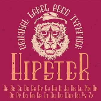 """Oryginalny krój pisma o nazwie """"hipster"""". dobry w użyciu w każdym projekcie etykiety."""
