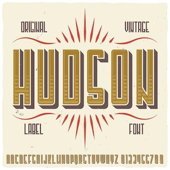 """Oryginalny krój pisma o nazwie """"hudson"""""""