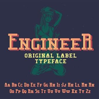 """Oryginalny krój pisma o nazwie """"inżynier"""". dobry w użyciu w każdym projekcie etykiety."""
