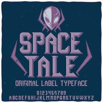 """Oryginalny krój pisma o nazwie """"kosmiczna opowieść""""."""