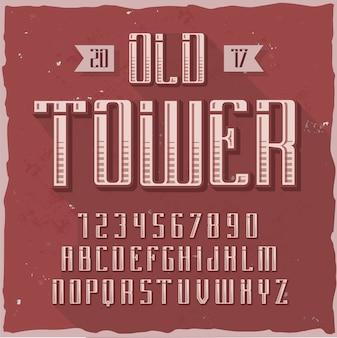 """Oryginalny krój pisma o nazwie """"old tower""""."""
