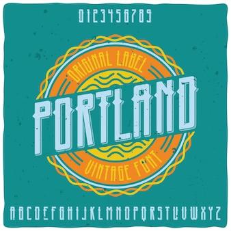 """Oryginalny krój pisma o nazwie """"portland""""."""