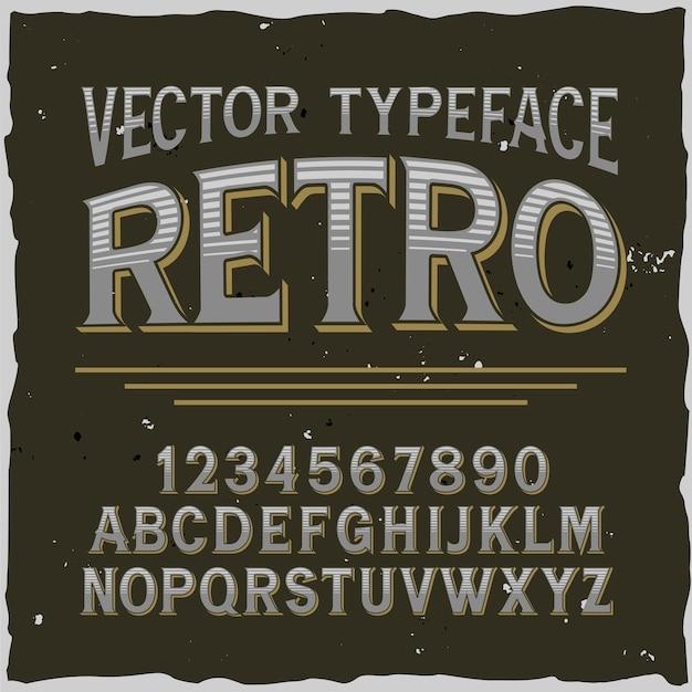 """Oryginalny krój pisma o nazwie """"retro"""". dobra, ręcznie wykonana czcionka do każdego projektu etykiety."""