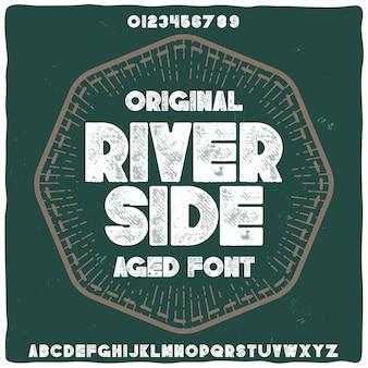 """Oryginalny krój pisma o nazwie """"river side"""""""