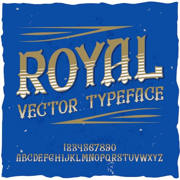 """Oryginalny krój pisma o nazwie """"royal""""."""