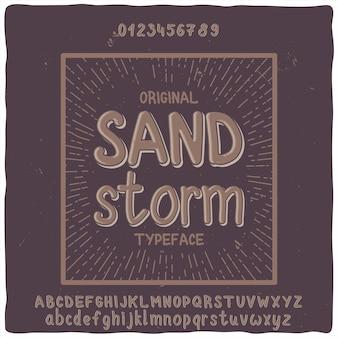 """Oryginalny krój pisma o nazwie """"sand storm"""""""