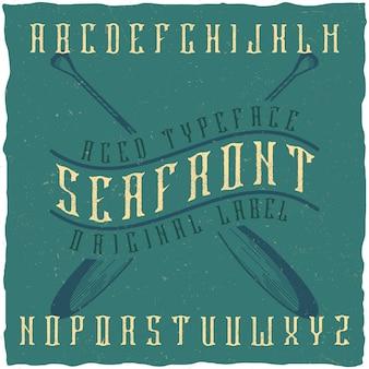 """Oryginalny krój pisma o nazwie """"seafront"""". dobra, ręcznie wykonana czcionka do każdego projektu etykiety."""