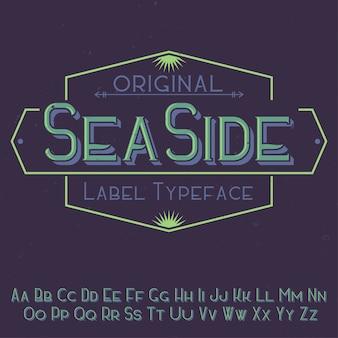 """Oryginalny krój pisma o nazwie """"seaside"""". dobry w użyciu w każdym projekcie etykiety."""