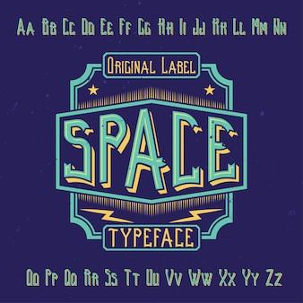 """Oryginalny krój pisma o nazwie """"spacja"""". dobry w użyciu w każdym projekcie etykiety."""