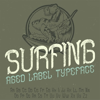 """Oryginalny krój pisma o nazwie """"surfing"""". dobry w użyciu w każdym projekcie etykiety."""