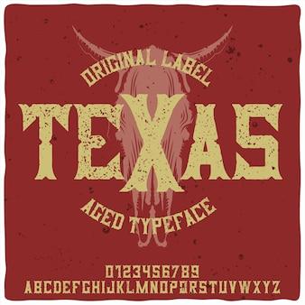 """Oryginalny krój pisma o nazwie """"texas""""."""