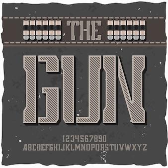 """Oryginalny krój pisma o nazwie """"the gun""""."""