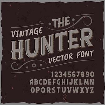 """Oryginalny krój pisma o nazwie """"the hunter""""."""