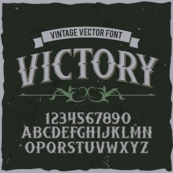 """Oryginalny krój pisma o nazwie """"victory"""". dobra, ręcznie wykonana czcionka do każdego projektu etykiety."""