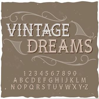 """Oryginalny krój pisma o nazwie """"vintage dreams""""."""