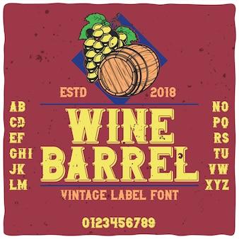 """Oryginalny krój pisma o nazwie """"wine barrel""""."""