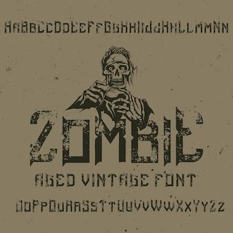 """Oryginalny krój pisma o nazwie """"zombie"""". dobry w użyciu w każdym projekcie etykiety."""