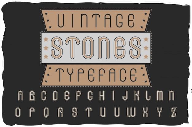 """Oryginalny krój pisma """"vintage stones"""". dobra, ręcznie wykonana czcionka do każdego projektu etykiety."""