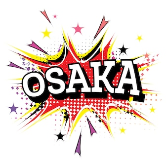 Osaka komiks tekst w stylu pop-art na białym tle
