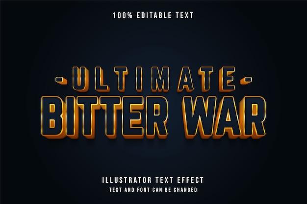 Ostateczna gorzka wojna, edytowalny efekt tekstowy niebieski gradacja żółty styl tekstu