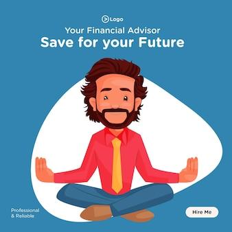 Oszczędź na przyszły projekt banera doradca finansowy uprawiający jogę
