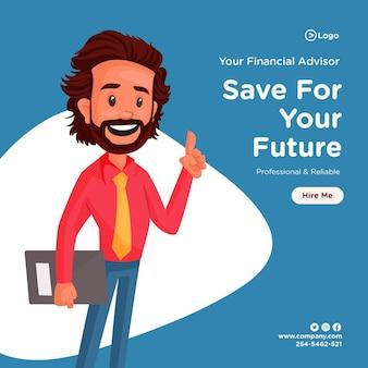 Oszczędzaj na przyszły projekt banera z doradcą finansowym trzymającym plik w ręku