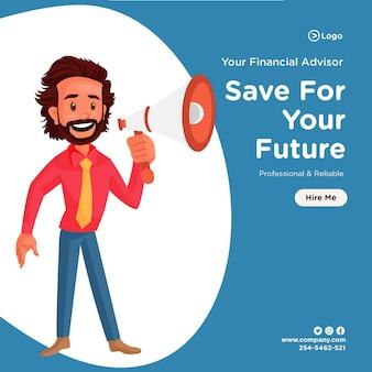 Oszczędzaj na swój przyszły projekt banera z doradcą finansowym trzymającym w ręku megafon