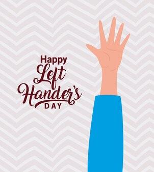 Otwórz rękę z tekstem szczęśliwy leworęcznych
