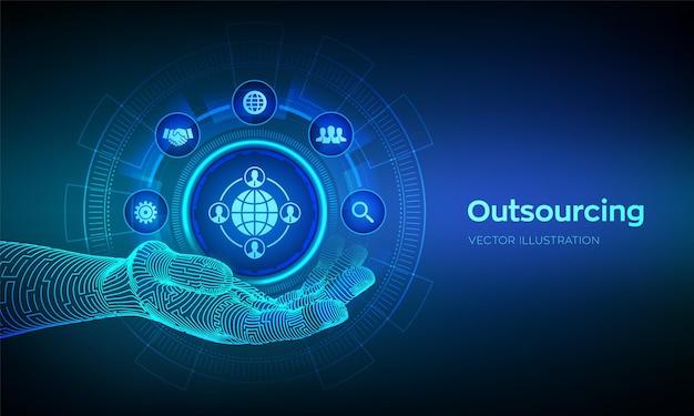 Outsourcing i hr. ikona outsourcingu w robotycznej dłoni. sieć społecznościowa i globalna rekrutacja. globalna rekrutacja biznesowa i internetowa koncepcja na wirtualnym ekranie. ilustracja wektorowa.